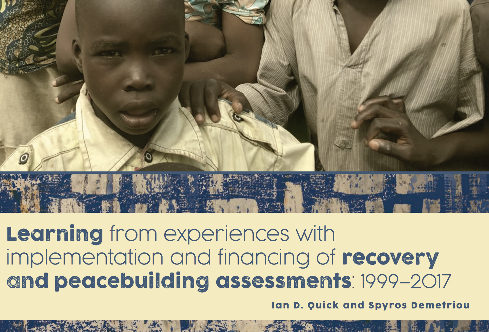 Effective implementation of Recovery & Peacebuilding Assessments